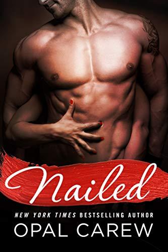 Nailed: Carew, Opal