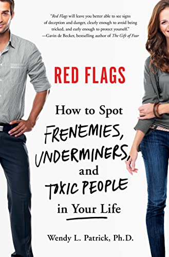 9781250052926: Red Flags: Frenemies, Underminers, and Ruthless People