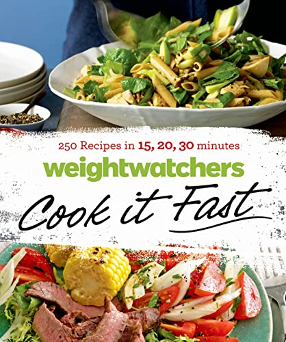 9781250052957: Weight Watchers Cook it Fast: 250 Recipes in 15, 20, 30 Minutes