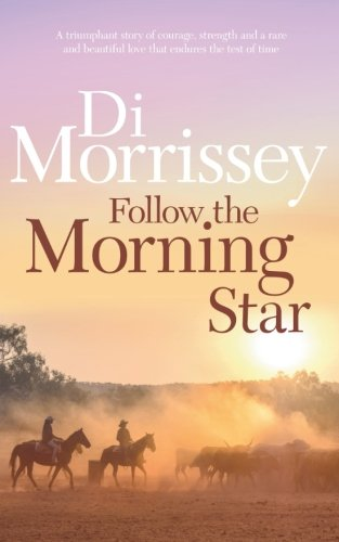 9781250053404: Follow the Morning Star