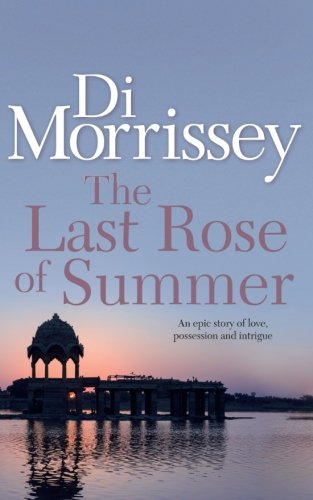 9781250053435: The Last Rose of Summer
