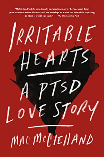 9781250053503: Irritable Hearts: A PTSD Love Story