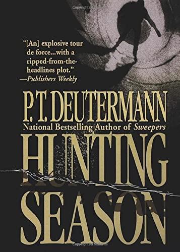 9781250053756: Hunting Season: A Novel