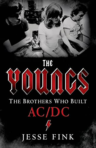 9781250053831: The Youngs: The Brothers Who Built AC/DC
