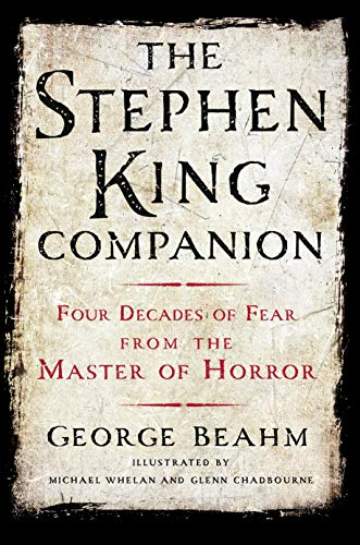 9781250054128: The Stephen King Companion: Four Decades of Fear from the Master of Horror