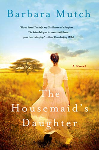 The Housemaid's Daughter: Mutch, Barbara