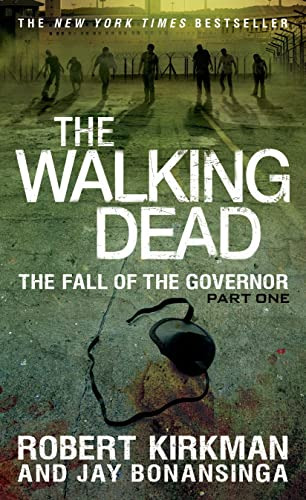 9781250054692: The Walking Dead: The Fall of the Governor: Part One (The Walking Dead Series)