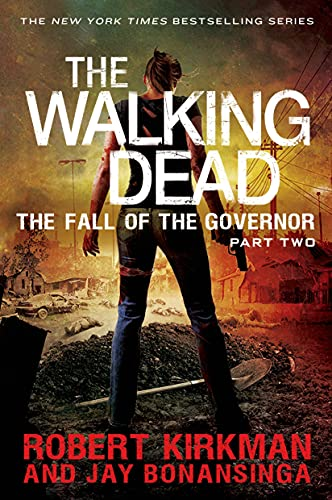 9781250054708: The Walking Dead: The Fall of the Governor: Part Two (The Walking Dead Series)
