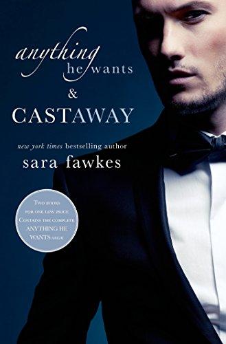 Anything He Wants & Castaway: Fawkes, Sara