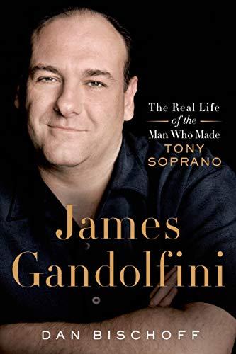 9781250054968: James Gandolfini: The Real Life of the Man Who Made Tony Soprano