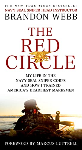 9781250055095: The Red Circle: My Life in the Navy Seal Sniper Corps and How I Trained America's Deadliest Marksmen