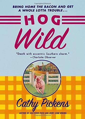 9781250055255: Hog Wild (Southern Fried featuring Avery Andrews)