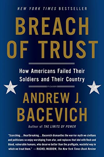 9781250055385: Breach of Trust: How Americans Failed Their Soldiers and Their Country (American Empire Project)