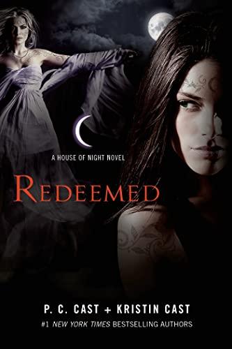 9781250055439: Redeemed: A House of Night Novel (House of Night Novels)