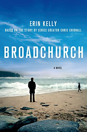9781250055507: Broadchurch: A Novel