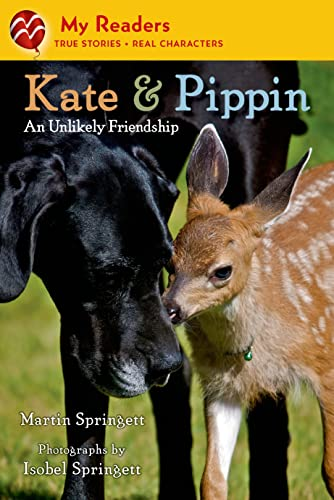 Kate & Pippin: An Unlikely Friendship (My Readers): Springett, Martin