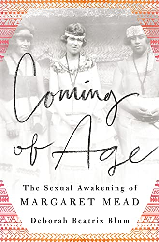 9781250055729: Coming of Age: The Sexual Awakening of Margaret Mead