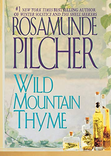 9781250055743: Wild Mountain Thyme: A Novel