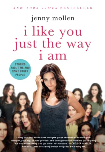9781250055835: I Like You Just the Way I Am: Stories About Me and Some Other People