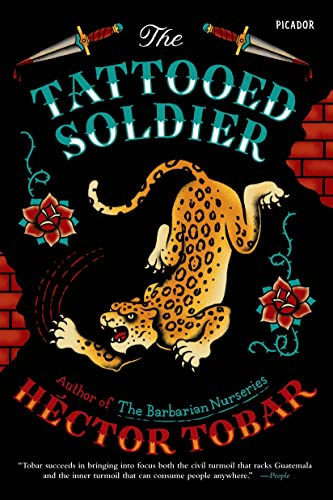 9781250055859: The Tattooed Soldier: A Novel