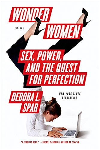 9781250056061: Wonder Women: Sex, Power, and the Quest for Perfection