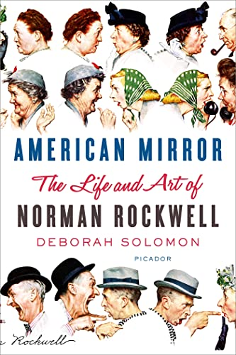 9781250056139: American Mirror: The Life and Art of Norman Rockwell