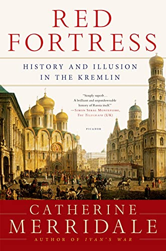 9781250056146: Red Fortress: History and Illusion in the Kremlin