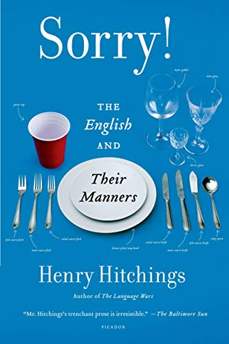 9781250056153: Sorry!: The English and Their Manners
