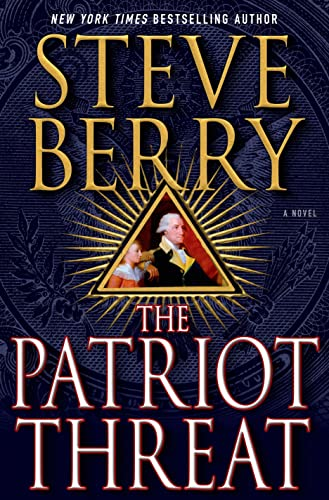 9781250056238: The Patriot Threat: A Novel (Cotton Malone)