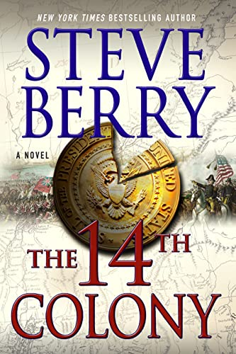 9781250056245: The 14th Colony: A Novel (Cotton Malone)
