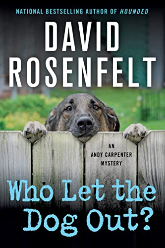 9781250056337: Who Let the Dog Out?: An Andy Carpenter Mystery (An Andy Carpenter Novel)