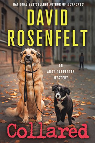 9781250056351: Collared: An Andy Carpenter Mystery (An Andy Carpenter Novel)