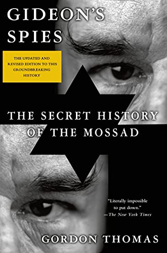 9781250056405: Gideon's Spies: The Secret History of the Mossad