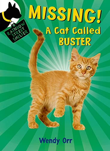 9781250056825: Missing! a Cat Called Buster (Rainbow Street Shelter)
