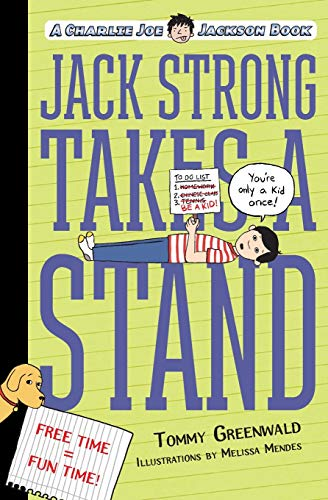 9781250056870: Jack Strong Takes a Stand: A Charlie Joe Jackson Book