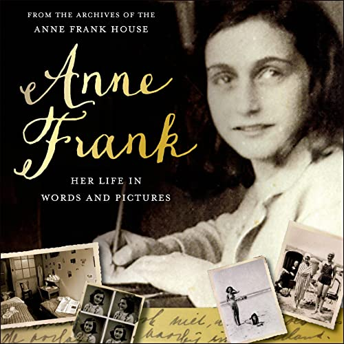 9781250056900: Anne Frank: Her Life in Words and Pictures from the Archives of the Anne Frank House