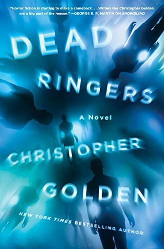 DEAD RINGERS: Golden, Christopher.