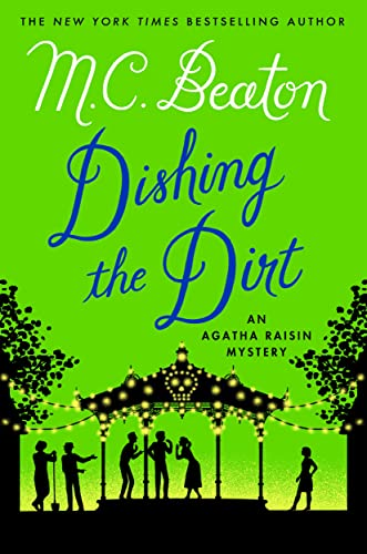 9781250057433: Dishing the Dirt: An Agatha Raisin Mystery (Agatha Raisin Mysteries)