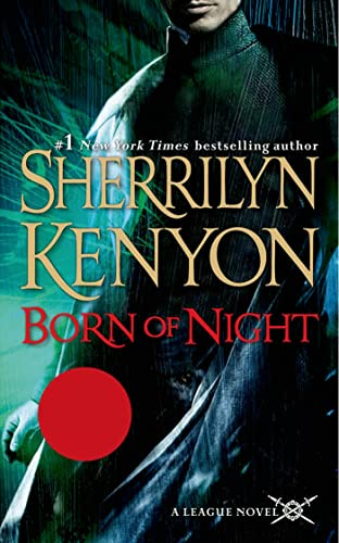 9781250057532: Born of Night (The League: Nemesis Rising)