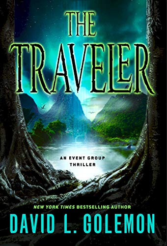 9781250057648: The Traveler: An Event Group Thriller (Event Group Thrillers)