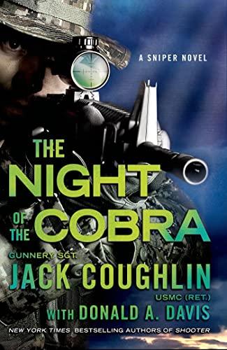9781250057822: Night of the Cobra: A Sniper Novel (Kyle Swanson Sniper Novels)