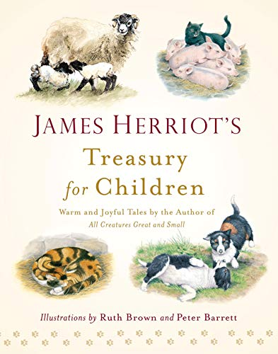 9781250058133: James Herriot's Treasury for Children: Warm and Joyful Tales by the Author of All Creatures Great and Small