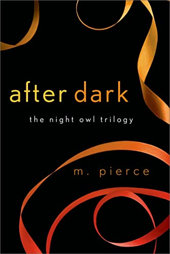 9781250058379: After Dark: The Night Owl Trilogy