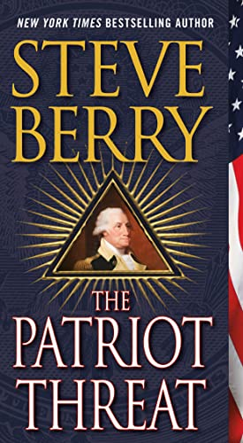 9781250058447: The Patriot Threat: A Novel (Cotton Malone)