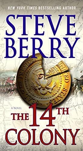 9781250058454: The 14th Colony: A Novel (Cotton Malone)