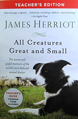 9781250058546: All Creatures Great and Small - Teacher's Edition