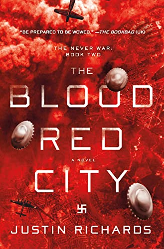 9781250059215: The Blood Red City: A Novel (The Never War)