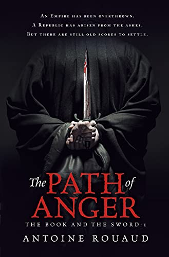 9781250059222: The Path of Anger