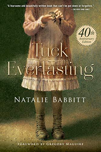 9781250059291: Tuck Everlasting. Anniversary Edition