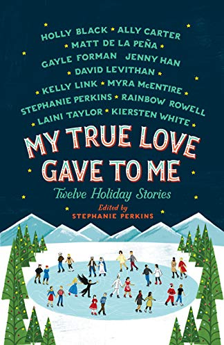 My True Love Gave to Me: Twelve